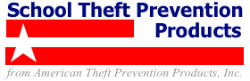 School Theft Prevention Products